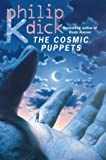 The Cosmic Puppets (0006482864) by Dick, Philip K.