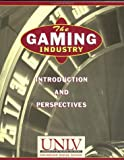 The Gaming industry : introduction and perspectives.