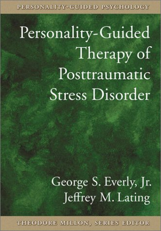 Personality-Guided Therapy for Posttraumatic Stress Disorderpersonality-Guided Therapy for Posttraumatic Stress Disorder