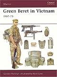 Green Beret in Vietnam: 1957-73