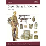 Green Beret in Vietnam ~ Gordon L. Rottman