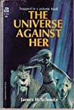 The Universe Against Her (Vintage Ace SF, F-314)