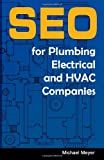 SEO for Plumbing, Electrical & HVAC Companies
