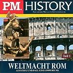 Weltmacht Rom - Teil 1 und 2 (P.M. History) | Ulrich Offenberg