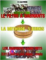 M�thode Turf GAGNER AUX COURSES HIPPIQUES AVEC 5 EUROS.
