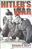 Hitler's War (0815411170) by Hoyt, Edwin P.
