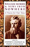 img - for William Morris and News from Nowhere: A Vision for Our Time book / textbook / text book