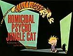Homicidal Psycho Jungle Cat: A Calvin...