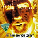 Hi™ How Are You Today?