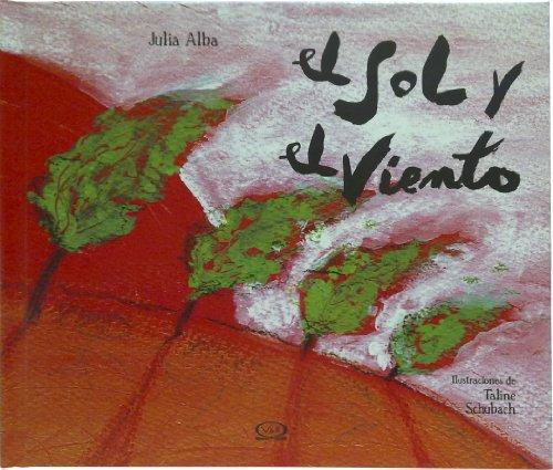 SOL Y EL VIENTO, EL (Spanish Edition)