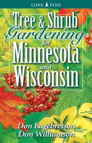 Tree and Shrub Gardening for Minnesota and Wisconsin