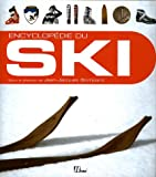 echange, troc Jean-Jacques Bompard, Collectif - Encyclopédie du ski