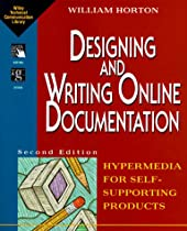 Designing and Writing Online Documentation: Hypermedia for Self-Supporting Products