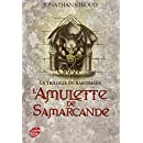 La trilogie de Bartiméus - Tome 1 - L'amulette de Samarcande