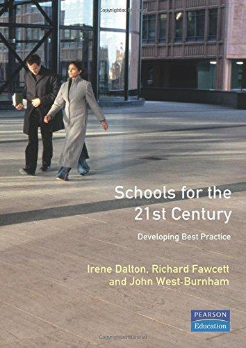 Schools for the Twenty First Century: Developing Best Practice (School Leadership & Management)