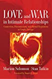 img - for Love and War in Intimate Relationships: Connection, Disconnection, and Mutual Regulation in Couple Therapy (Norton Series on Interpersonal Neurobiology) book / textbook / text book