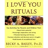 I Love You Rituals ~ Rebecca Anne Bailey