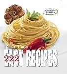 222 Easy Recipes of Italian Cuisine