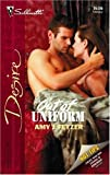 Out of Uniform (Silhouette Desire) (037376636X) by Fetzer, Amy J.