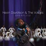 God Wants To Heal You - Kevin Davidson & The Voices