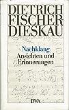 Nachklang: Ansichten und Erinnerungen (German Edition) (3421063680) by Fischer-Dieskau, Dietrich