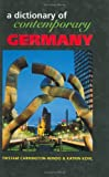 img - for Dictionary of Contemporary Germany (Contemporary Country Dictionaries) book / textbook / text book