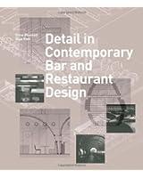 Detail in Contemporary Bar and Restaurant Design (1Cédérom)