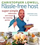 Christopher Lowell, The Hassle-Free H...