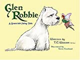 Glen Robbie: A Scottish Fairy Tale