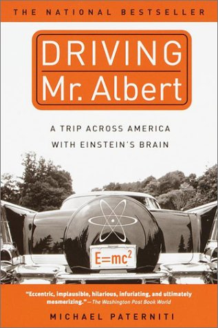 Driving Mr. Albert: A Trip Across America with Einstein