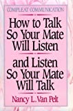 How to Talk So Your Mate Will Listen and Listen So Your Mate Will Talk