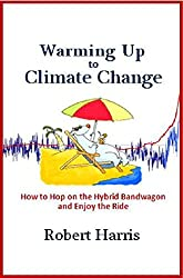 Warming Up to Climate Change- How to Hop on the Hybrid Bandwagon and Enjoy the Ride