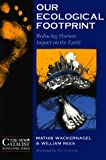 img - for Our Ecological Footprint: Reducing Human Impact on the Earth (New Catalyst Bioregional Series) (Paperback) book / textbook / text book