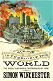 img - for A CRACK IN THE EDGE OF THE WORLD - The Great American Earthquake of 1906 book / textbook / text book