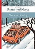 Unmerited Mercy: A Memoir, 1968-1996