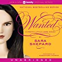 Wanted: Pretty Little Liars (       UNABRIDGED) by Sara Shepard Narrated by Cassandra Morris