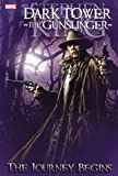 Dark Tower: The Gunslinger, Vol. 1 - The Journey Begins (0785147098) by Stephen King