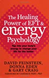 The Healing Power of EFT & Energy Psychology (0749926791) by David Feinstein