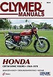 Clymer Honda CB750 SOHC Fours 69-78: Service, Repair, Maintenance