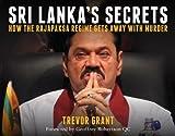 Sri Lanka's Secrets: How the Rajapaksa Regime Gets Away With Murder (Investigating Power)