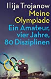 Image de Meine Olympiade: Ein Amateur, vier Jahre, 80 Disziplinen