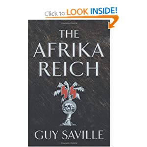 The Afrika Reich - Guy Saville