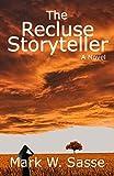 The Recluse Storyteller
