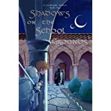 Shadows on the School Grounds (A Charmers' World Book 1)
