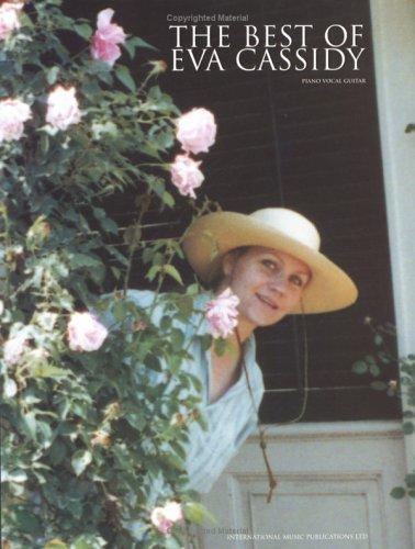 The Best of Eva Cassidy: (Piano/Vocal/Guitar)