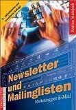 Newsletter und Mailinglisten: Einsatz von E-Mail-Marketing