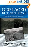 Displaced But Not Lost: War Through The Eyes Of A Child