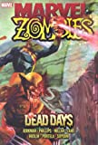 Marvel Zombies: Dead Days (0785132325) by Robert Kirkman