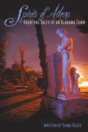 The Spirits of Athens: Haunting Tales of an Alabama Town