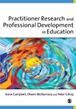 img - for Practitioner Research and Professional Development in Education book / textbook / text book